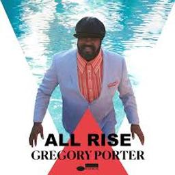 All rise / Gregory Porter, chant [acc. instr.]   Porter, Gregory (1971-....). Chanteur