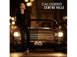 Centre ville / Calogero | Calogero (1971-....). Compositeur. Interprète. Guitare